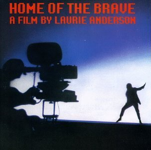 Laurie Anderson - Home Of The Brave